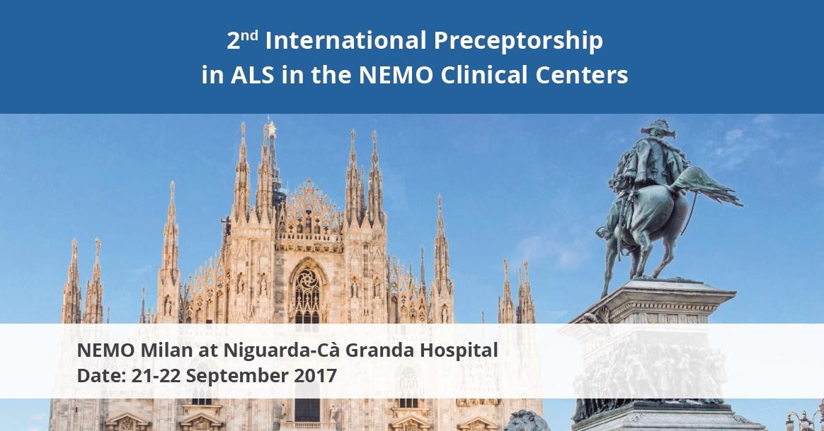 2ND INTERNATIONAL PRECEPTORSHIP IN ALS IN NEMO CLINICAL CENTRE @ Centro Clinico NEMO c/o A.O. Ospedale Cà Granda Niguarda
