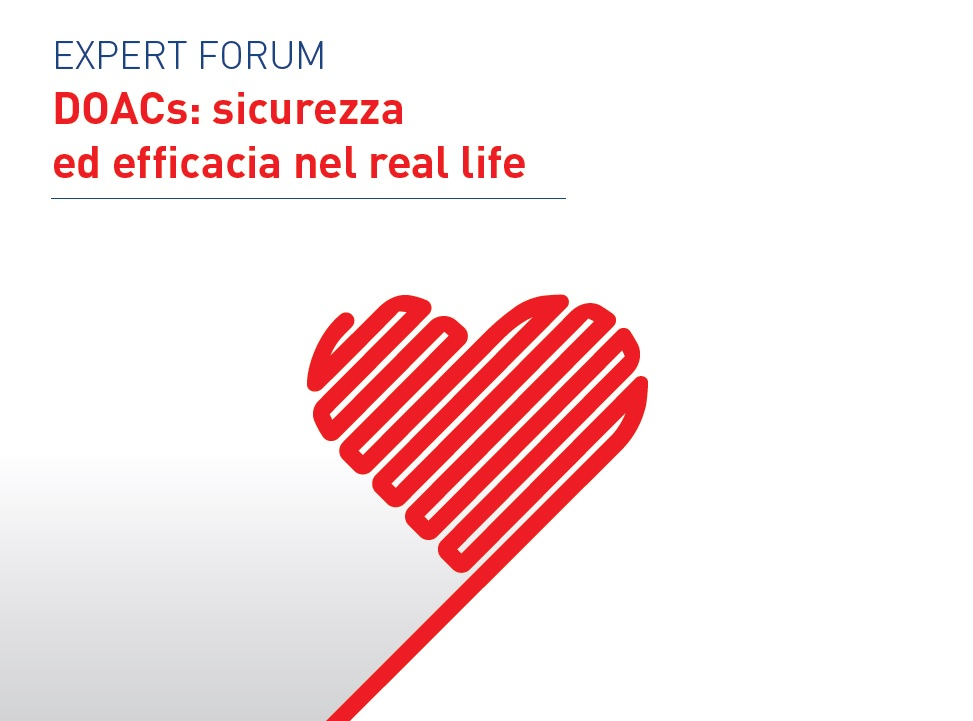 "EXPERT FORUM ""DOACs: sicurezza ed efficacia nel real life"" @ Best Western Hotel Paradiso"